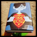 My summer reading, Sidekicked by John David Anderson